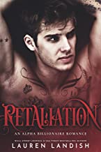 Retaliation: An Alpha Billionaire Romance (Secrets & Lies Book 2)