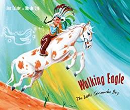 Walking Eagle: The Little Comanche Boy