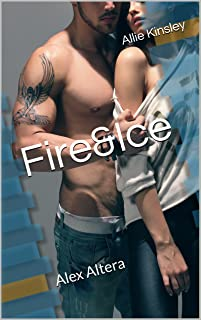 Fire&Ice 13 - Alex Altera (German Edition)