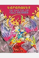 The Race for the Glo Rubies (Taranauts Book 4) Kindle Edition