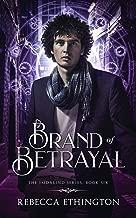 Brand of Betrayal (Imdalind Series Book 6)
