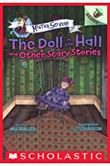 The Doll in the Hall and Other Scary Stories: An Acorn Book (Mister Shivers #3) Kindle Edition
