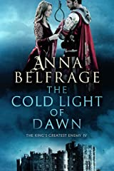 The Cold Light of Dawn: The King's Greatest Enemy #4 Kindle Edition