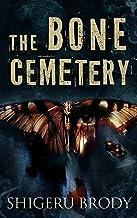 The Bone Cemetery (English Edition)