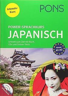 PONS Power-Sprachkurs Japanisch. Schnell zum Ziel mit Buch,