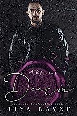 Deacon : The A**hole Series (The A**hole Club Series Book 4) Kindle Edition