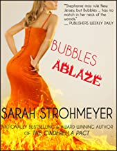 BUBBLES ABLAZE (BUBBLES YABLONSKY MYSTERIES Book 3)