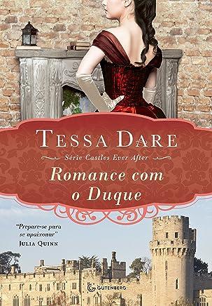 Romance com o Duque (Castles ever after Livro 2)