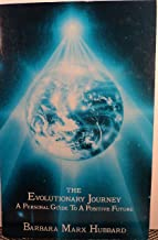 The Evolutionary Journey: A Personal Guide to a Positive Future