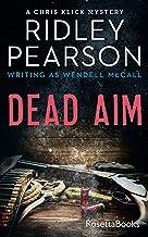 Dead Aim (The Chris Klick Mysteries Book 1)