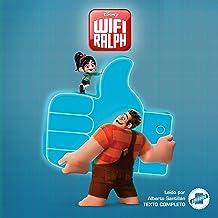 Wreck-It Ralph 2 (Spanish Edition): La Novela
