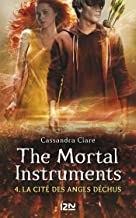 The Mortal Instruments - tome 4 (Pocket Jeunesse) (French Edition)