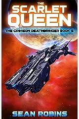 The Scarlet Queen : A Crimson Deathbringer Series Prequel Adventure (The Crimson Deathbringer Series Book 5) Kindle Edition