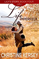 Life Imperfect (Lily's Story, Book 4) Kindle Edition