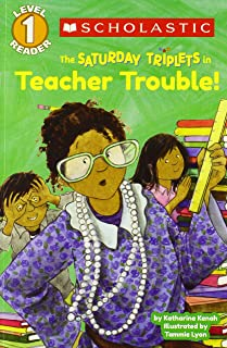 Scholastic Reader Level 1: The Saturday Triplets #3: Teacher Trouble!