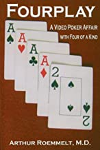 Fourplay: A Video Poker Affair with Four of a Kind