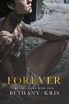 Forever: The Companion (Renzo + Lucia Book 4)