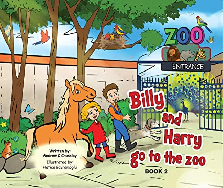 Billy and Harry Go To The Zoo (Billy and Harry Adventures Book 2)