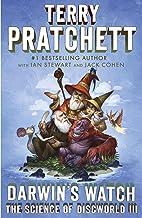 Darwin's Watch: The Science of Discworld III: A Novel