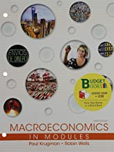 Loose-leaf Version for Macroeconomics in Modules 3E & LaunchPad for Krugman's Macroeconomics in Modules - Update (Six Month Access) 3E