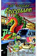 Fat Tuesday Fricassee (Biscuit Bowl Food Truck Book 3) Kindle Edition