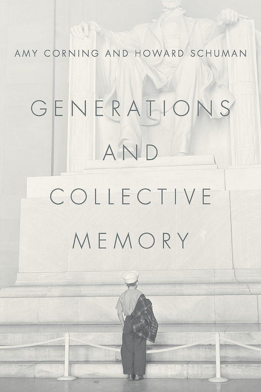 雄弁な恐ろしいスカリーGenerations and Collective Memory (English Edition)