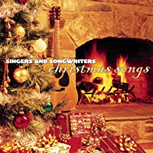 Singers And Songwriters - Christmas Songs