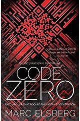 Code Zero: The unputdownable international bestselling thriller Kindle Edition