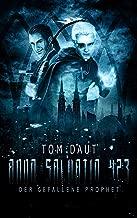 ANNO SALVATIO 423 - Der gefallene Prophet: Science Fiction (German Edition)