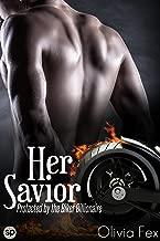 Her Savior: Protected by the Biker Billionaire (Biker Billionaire Boss Book 1) (English Edition)