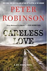 Careless Love: A DCI Banks Novel (Inspector Banks Novels Book 25) Kindle Edition