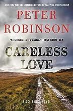 Careless Love: A DCI Banks Novel (Inspector Banks Novels Book 25)