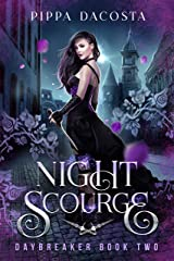 Night Scourge: A gothic urban fantasy (Daybreaker Book 2) Kindle Edition