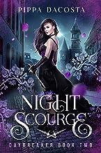 Night Scourge: A gothic urban fantasy (Daybreaker Book 2)