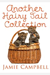 Another Hairy Tail Collection (The Hairy Tail Book 10) Kindle Edition