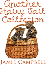 Another Hairy Tail Collection (The Hairy Tail Book 10)