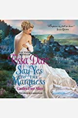 Say Yes to the Marquess (Castles Ever After) CD
