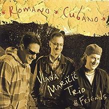 Vlada Maricic Trio & Friends - Romano Cubano
