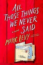 All Those Things We Never Said (US Edition) (English Edition)