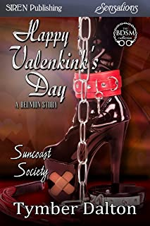 Happy Valenkink's Day: A Reunion Story  [Suncoast Society] (Siren Publishing Sensations)