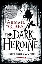Best abigail gibbs dark heroine series Reviews