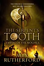 The Serpent's Tooth (Empire of the Moghul Book 5)
