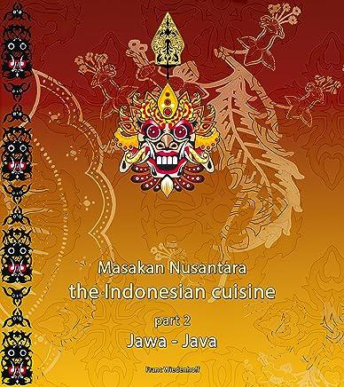 Masakan Nusantara - the Indonesian cuisine: part 2: Jawa-Java (English Edition)