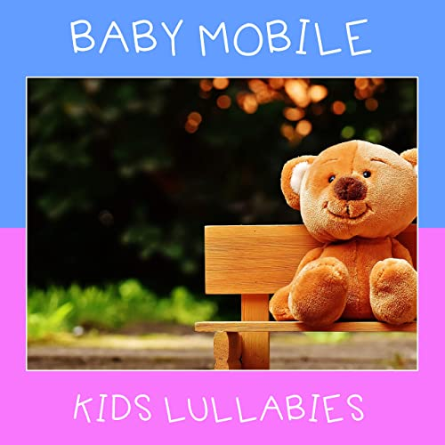7 Baby Mobile Kids Lullabies by Active Baby Music Workshop ...