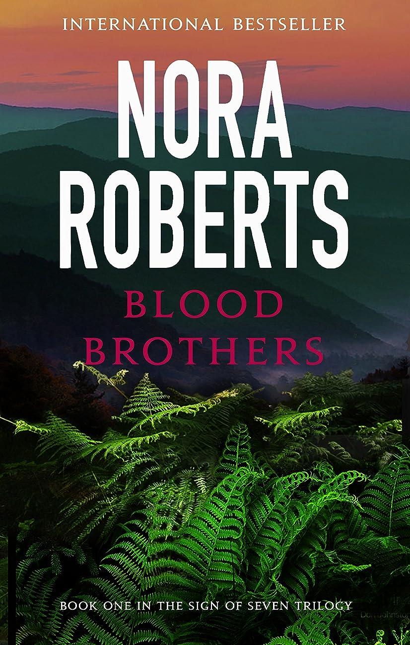 悪いコンベンション振り向くBlood Brothers: Number 1 in series (Sign of Seven Trilogy) (English Edition)
