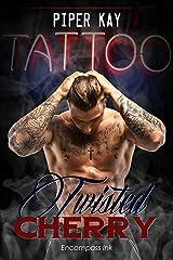Tattoo: A Twisted Cherry Romance (MM and MC Tattoo Romance) (Twisted Cherry Series Book 1) Kindle Edition