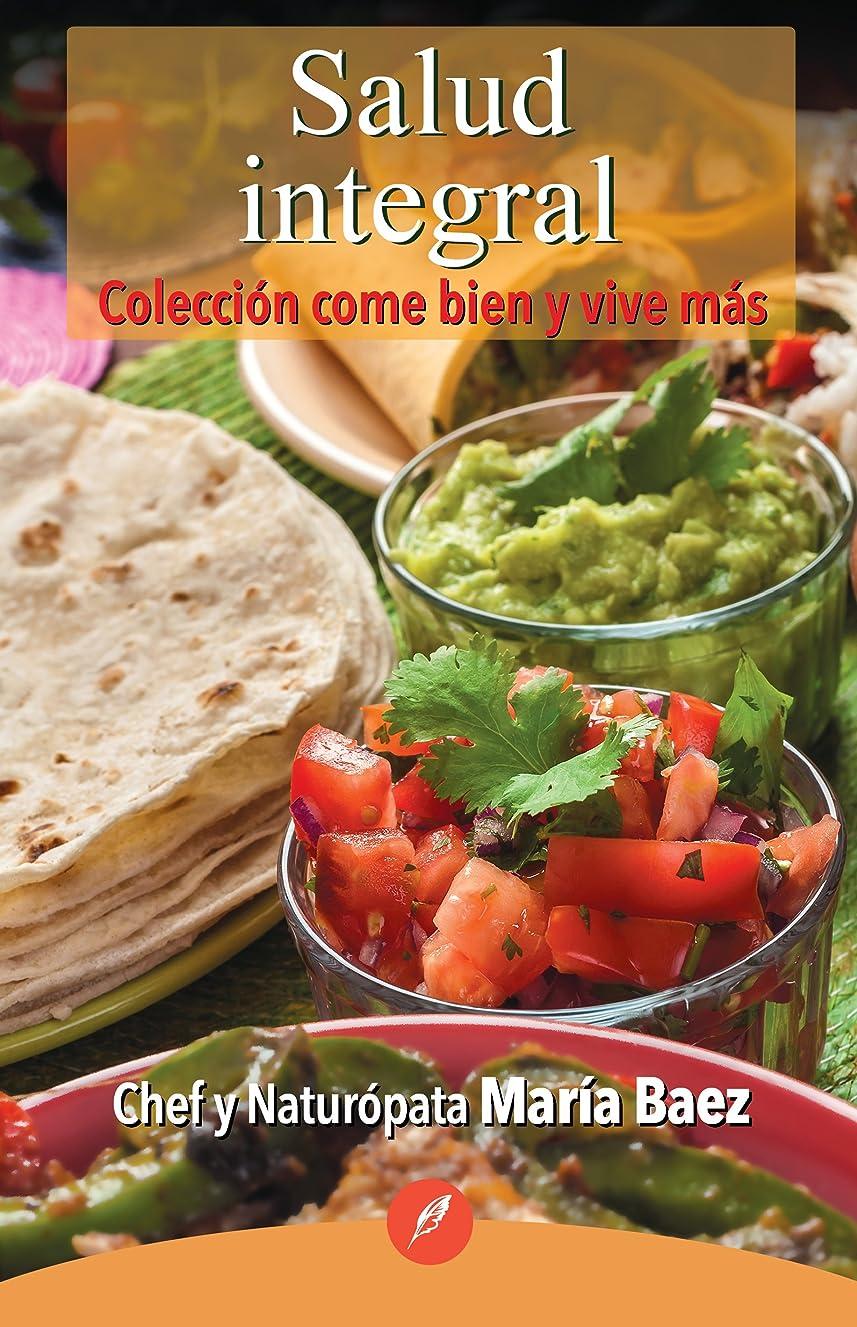 Salud integral (Spanish Edition)
