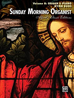 Sunday Morning Organist, Vol. 8