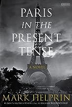 Paris in the Present Tense: A Novel