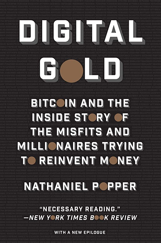 薄暗い音声学シャイニングDigital Gold: Bitcoin and the Inside Story of the Misfits and Millionaires Trying to Reinvent Money (English Edition)